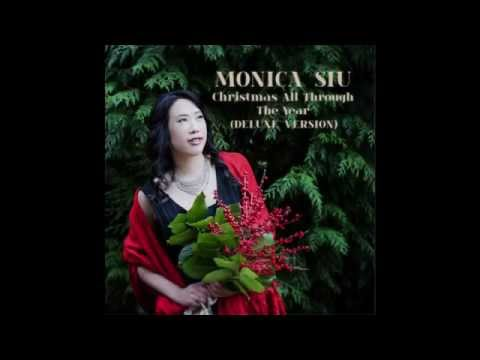 Monica Siu - Christmas All Through The Year DELUXE VERSION- Pre-View: ITunes full version