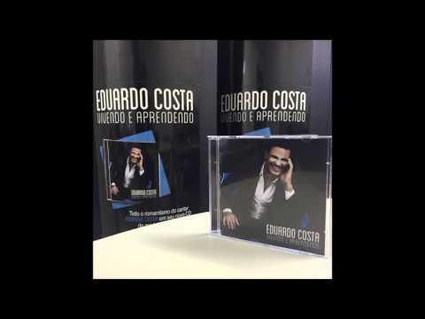 10   Eduardo Costa   Se Deus Quiser