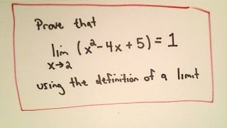 Precise Definition of a Limit - Example 2 Quadratic Function