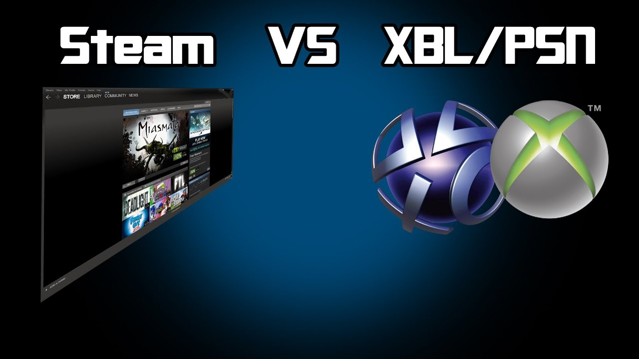 Steam VS Xbox Live/PSN - What's better for your wallet