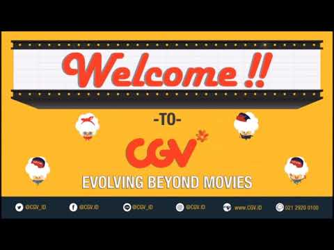 Welcome Song CGV bioskop