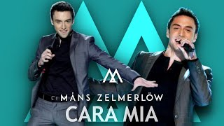 Måns Zelmerlöw - Cara Mia (Official Remix - Video Edit)