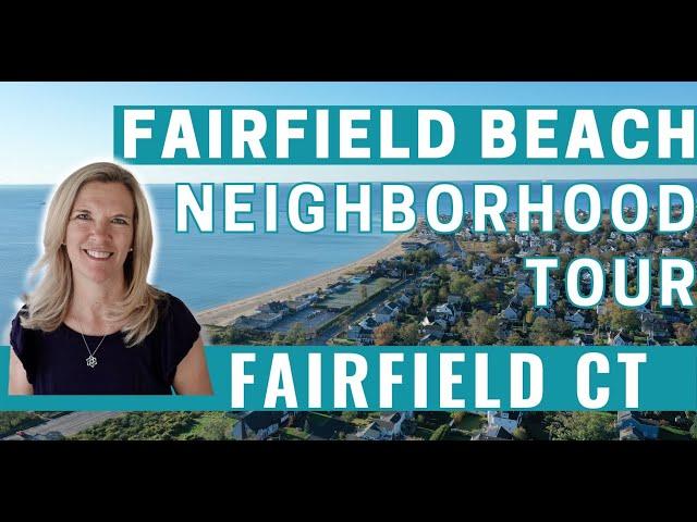 Best Neighborhoods in Fairfield CT: Beach Neighborhood | Living in Fairfield CT