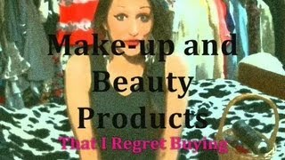 Makeup & Beauty Products: I Regret Buying Part 1 II Clothed For Winter Thumbnail