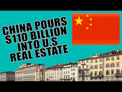 China Pours Billions Into U.S. Real Estate Causing MASSIVE BUBBLE!