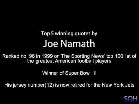 Joe Namath - Top 5 Winning Quotes