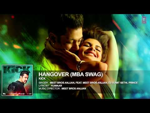 Hangover- MBA SWAG   Kick   Salman Khan   Jacqueline Fernandez
