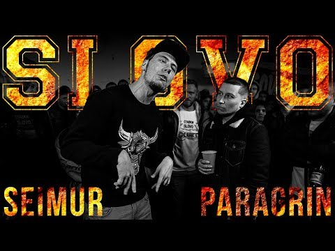 SLOVO: SEIMUR vs PARAGRIN | САНКТ-ПЕТЕРБУРГ