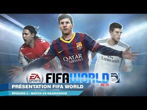 FIFA World - Episode 2 : Match vs Heargrove