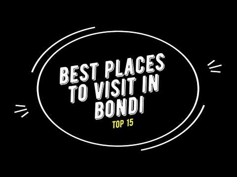 TOP 15 BONDI Attractions (Things to Do & See)