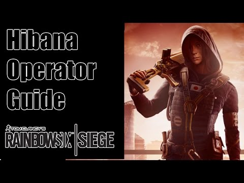 Rainbow Six Siege: Hibana Operator Guide- Thermite and Ash's Baby!