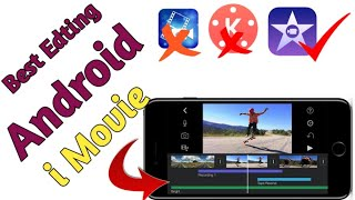 Best Video Editing Android App| 2020 IMovie