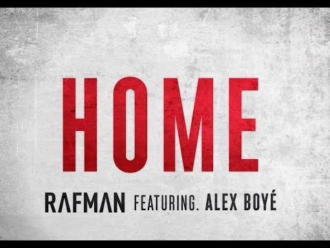 Home  RAFMAN Ft Alex Boye  Fan Tribute Lyric