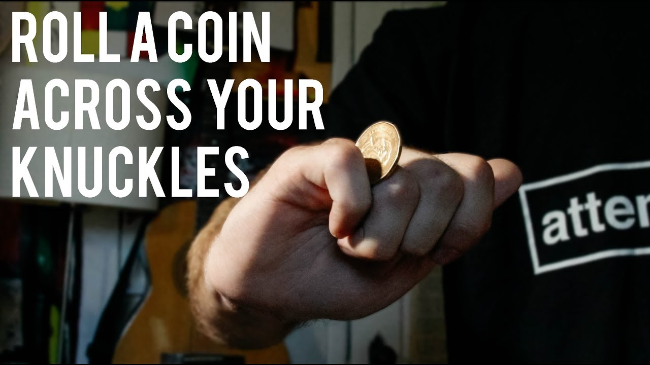 How to Roll a Coin on Your Knuckles recommend