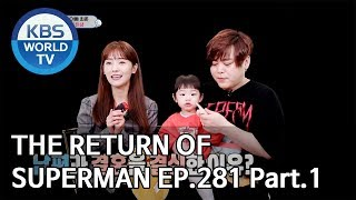 The Return of Superman | 슈퍼맨이 돌아왔다 - Ep.281:To You Who Taught Me Happiness Pt.1[ENG/IND/2019.06.16]