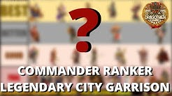 Legendary Commander Ranker Series - City Garrison Edition - Rise of Kingdoms