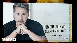 Ricardo Montaner - Hombre Normal (Cover Audio)
