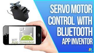 Arduino Servo Motor Control via Bluetooth | App Inventor