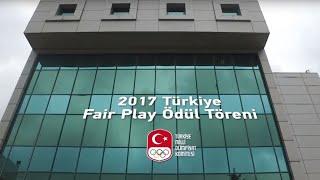 2017 Türkiye Fair Play Ödül Töreni