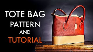 Leather Tote Bag - Tutorial and Pattern Download