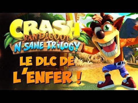 CRASH BANDICOOT NSANE TRILOGY : Le DLC de l'ENFER !