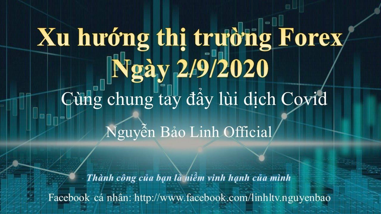 Phân tích thị trường forex ngày 2/9/2020 – Nguyễn Bảo Linh Official