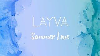 LAYVA – Summer Love (Lyric Video)