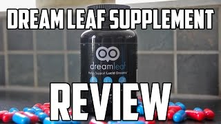 Dream Leaf Review - Lucid Dreaming Supplement