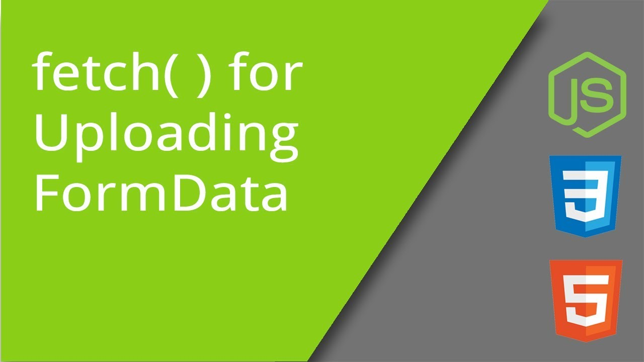 Sending AJAX Form Data to the Server with fetch