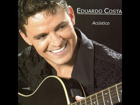 """Eduardo Costa - """"Rasgando a Madrugada"""" (Acústico/2004)"""