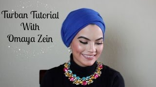 OMAYA ZEIN TURBAN TUTORIAL