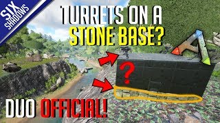 TURRETS ON A STONE BASE? | Duo Official PvP - Ep. 6 - Ark: Survival Evolved