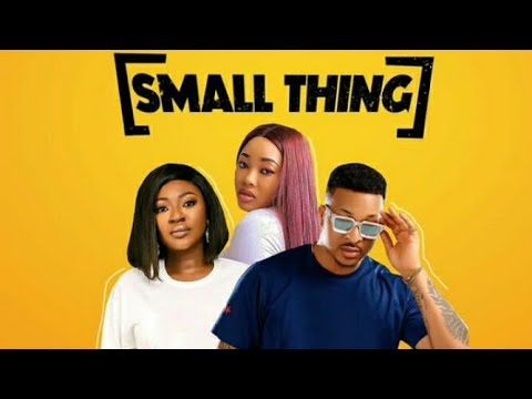 Download Small Thing   New Nollywood Movie [Yvonne Jegede & IK Ogbonna]