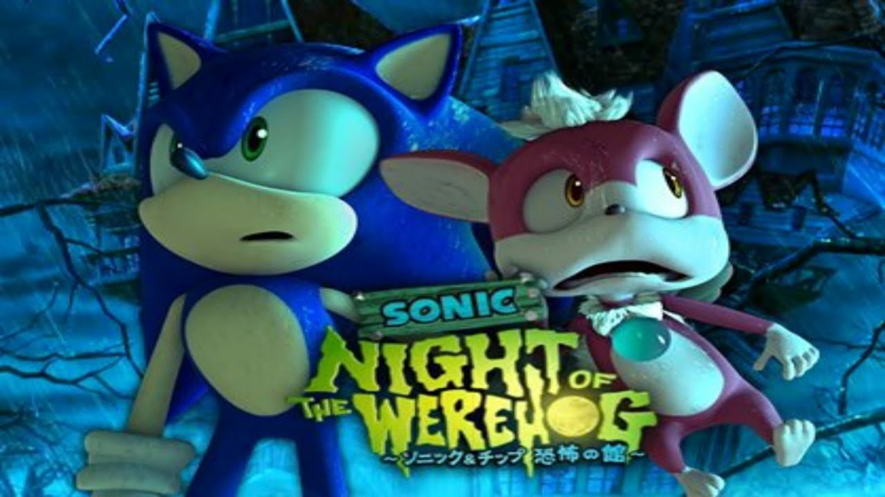 sonic unleashed night of the werehog full movie hd