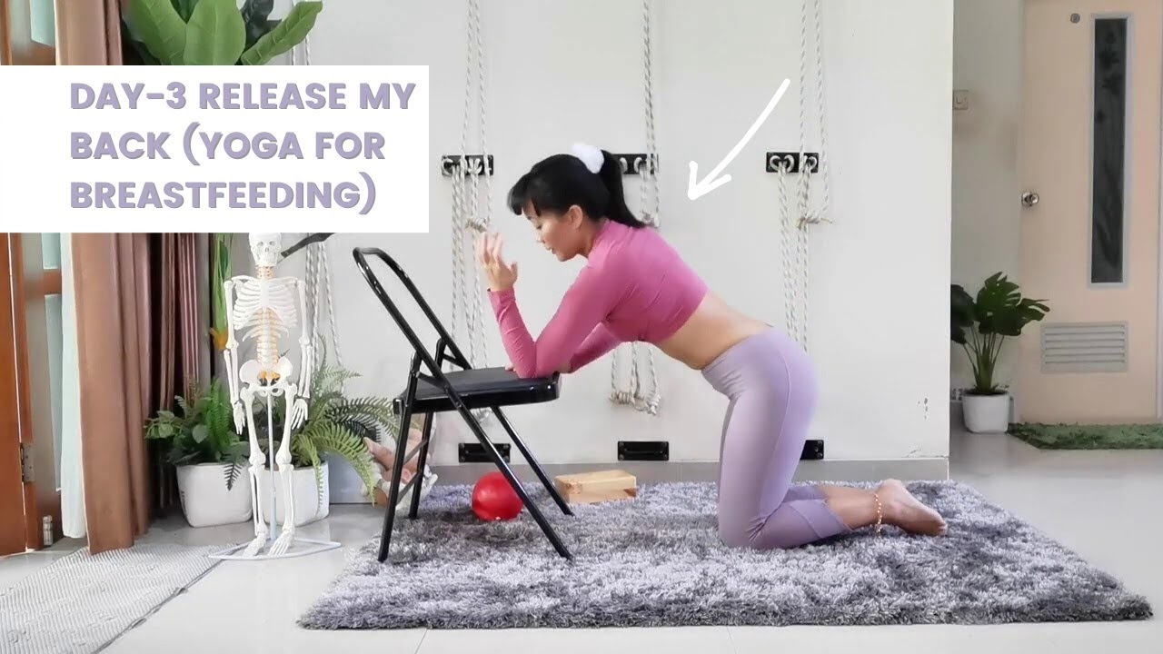 Day-3 RELEASE my BACK (Yoga for Breastfeeding)