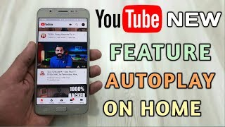 Youtube New Feature Auto Play On Home
