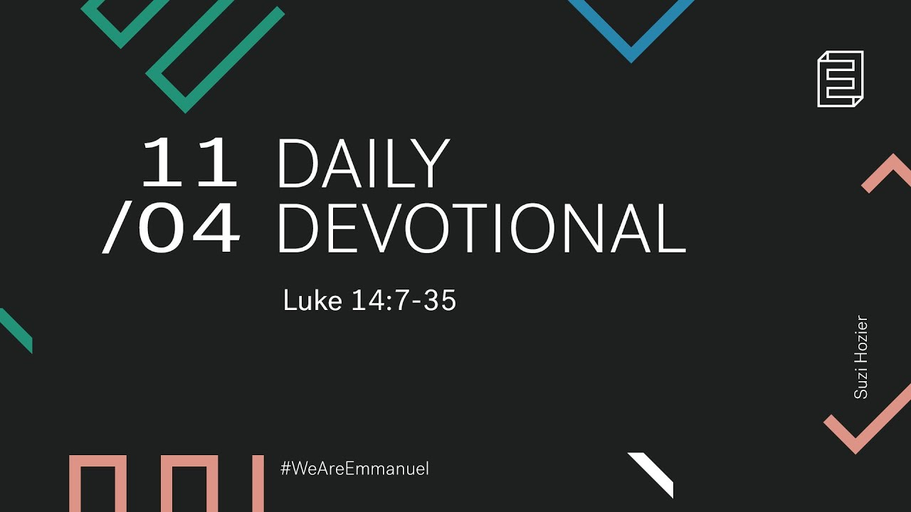 Daily Devotion with Suzi Hosier // Luke 14:7-35 Cover Image