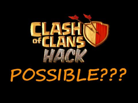 Is It Possible To Hack Clash Of Clans????