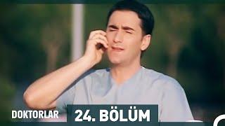Doktorlar 24. Bölüm