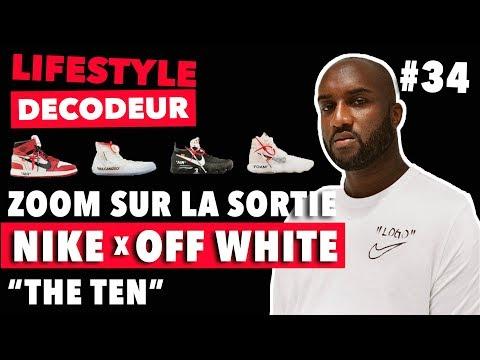 """Zoom Sur La Sortie Des Nike x Off White """"The Ten"""" - LSD #34"""
