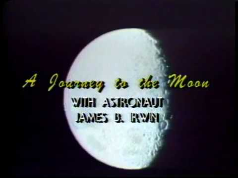 A Journey to the moon with astronaut Colonel James Irwin