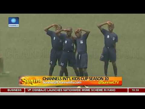 Channels Int'l Kids Cup: How Initiative Has Radiated Love, Friendship Across Borders Pt.2 |Sunrise|