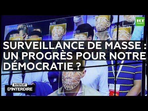 Interdit D'interdire - Surveillance De Masse : Un Progrès Pour Notre Démocratie ?