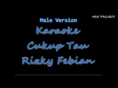 Rizky Febian - Cukup Tau Karaoke No Vocal