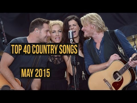 Top 40 Country Songs - May 2015