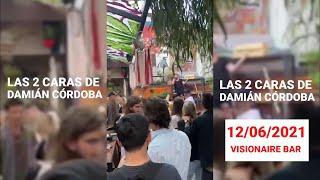 Show de Damian Cordoba en el bar visionaire 12 de junio de 2021