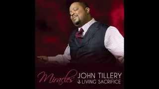 John Tillery & Living Sacrifice - Miracles [Album Snippets]