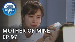 Mother of Mine | 세상에서 제일 예쁜 내 딸 EP.97 [ENG, CHN, IND/2019.09.14]