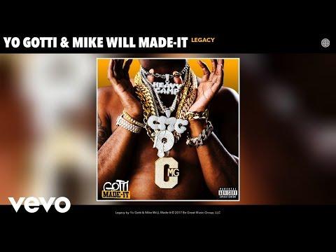 Yo Gotti, Mike WiLL Made-It - Legacy (Audio)