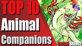 Top 10 Animal Companions ft. TundraZer0